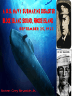 A U.S. Navy Submarine Disaster Block Island Sound, Rhode Island September 25, 1925