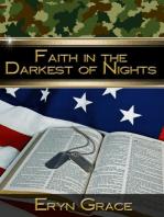 Faith in the Darkest of Nights