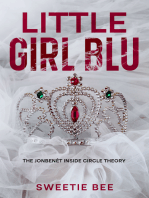 Little Girl Blu-The JonBenét Inside Circle Theory- (Expanded Edition) Interactive Book With Bonus Chapter