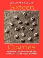 Sixteen Cowries