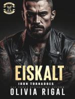Iron Tornadoes - Eiskalt