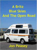 A Britz Blue Skies And The Open Road