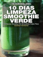 10 Dias de Limpeza smoothie verde :50 Novas Receitas De Smoothies Paleo Para Queimar Gorduras