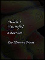Helen's Eventful Summer