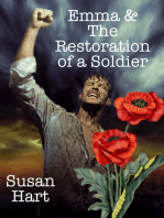 Emma & The Restoration of a Soldier