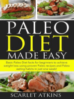 Paleo Diet Made Easy Basic Paleo Diet Facts for Beginners to achieve weight loss using proven Paleo Recipes and Paleo Eating Habits in just one week!