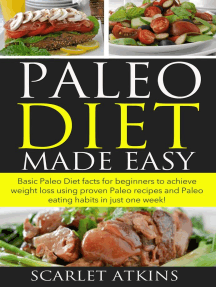 Paleo Diet Made Easy Basic Paleo Diet Facts for Beginners to achieve weight loss using proven Paleo Recipes and Paleo Eating Habits in just one week!: All about the Paleo Diet, #1