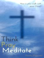 Think, Pray, Meditate