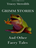 Grimm Stories & Other Faery Tales