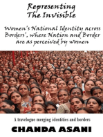 Representing the Invisible: A Travelogue Merging Identities And Borders