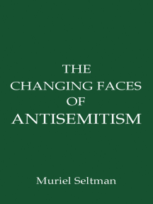 The Changing Faces of Antisemitism