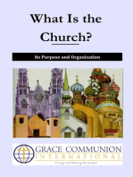 What Is the Church? Its Purpose and Organization