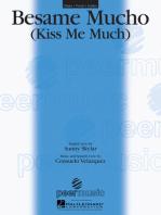 Besame Mucho: Kiss Me Much