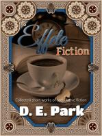 Effete Fiction