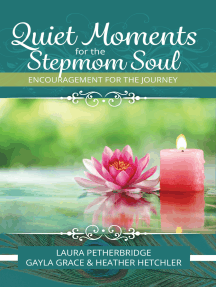 Quiet Moments for the Stepmom Soul
