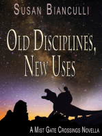 Old Disciplines, New Uses