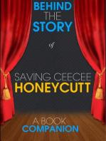 Saving CeeCee Honeycutt - Behind the Story