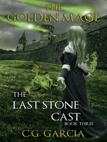 The Last Stone Cast: The Golden Mage, #3