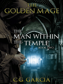 The Man Within the Temple: The Golden Mage, #2