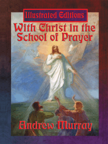 With Christ in the School of Prayer (Illustrated Edition): With linked Table of Contents