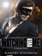 Watching Over Me (A Dreams Novel)