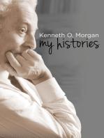 Kenneth O. Morgan: My Histories