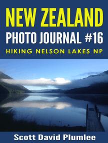 New Zealand Photo Journal #16: Hiking Nelson Lakes NP