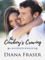 The Cowboy's Craving (Book 4, The Mackenzies--Morgan)