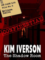 The Shadow Room - AB Case Log - File No. 5 - Melissa Smith (The Shadow Room Files - A collection of short horror stories, #5)