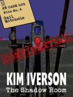 The Shadow Room - AB Case Log - File No. 4 - Gail Mitchels (The Shadow Room Files - A collection of short horror stories, #4)