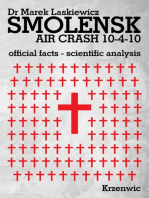 Smolensk Air Crash 10-4-10: Official Facts, Scientific Analysis