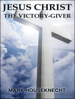 Jesus Christ The Victory-Giver