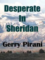Desperate In Sheridan