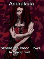 Andrakula Where the Blood Flows