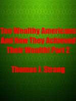 Ten Wealthy Americans And How They Achieved Their Wealth! Part 2