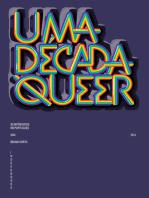 Uma Década Queer: 50 Entrevistas em Português (2004-2014)