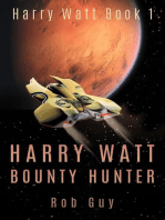 Harry Watt Bounty Hunter