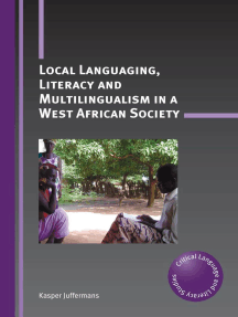 Local Languaging, Literacy and Multilingualism in a West African Society