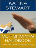 Quit Smoking Handbook: How to Quit Smoking Naturally