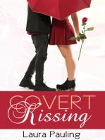 Covert Kissing