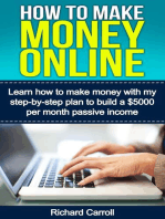 How To Make Money Online: Learn How to Make Money With My Step-by-Step Plan to Build a $5000-Per-Month Passive Income