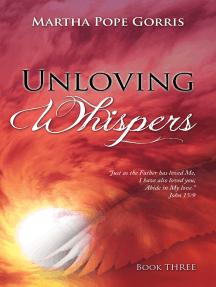 Unloving Whispers