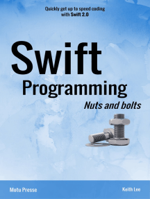 Swift Programming Nuts and bolts