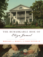 Remarkable Rise of Eliza Jumel: A Story of Marriage and Money in the Early Republic