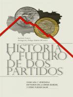 Historia y Futuro de Dos Partidos