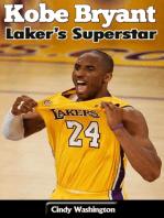 Kobe Bryant – Laker's Superstar