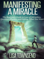 Manifesting a Miracle