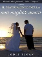 Il Matrimonio Della Mia Miglior Amica