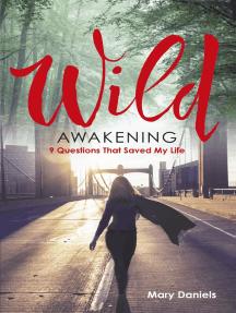 Wild Awakening by Mary Daniels (Extract)