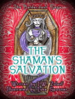 The Shaman's Salvation
